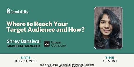 Where to reach your target audience and and How? tickets