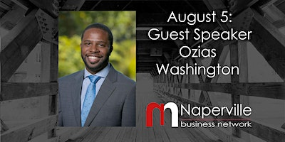August 5th Naperville Business Networking Meeting