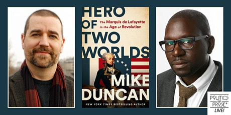 P&P Live! Mike Duncan | HERO OF TWO WORLDS with Jamelle Bouie billets