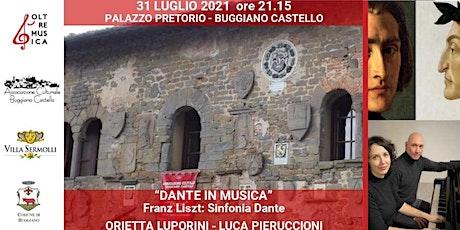 DANTE IN MUSICA - FRANZ LISZT, DANTESYMPHONY biglietti