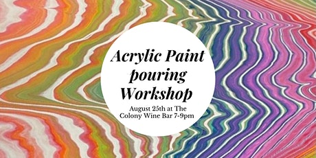 Sip and Paint Acrylic Pouring Workshop tickets