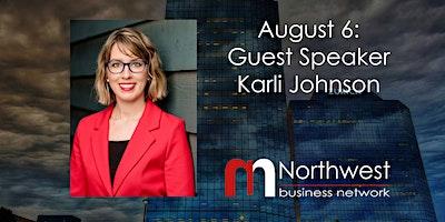 VIRTUAL Northwest Meeting August 6: Guest Speaker Karli Johnson