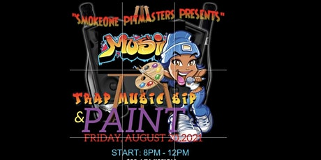 """""""Trap music"""" Sip & Paint tickets"""