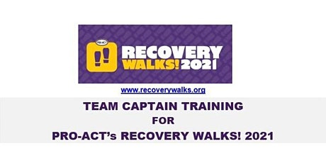 Recovery Walks! 2021 Team Captain Training - Philadelphia tickets