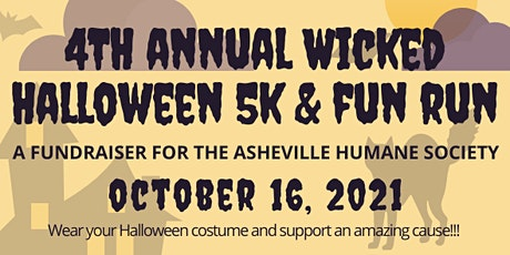 4th Annual Wicked Halloween 5k & Fun Run - for The Asheville Humane Society tickets