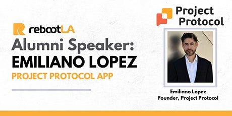 RebootLA: Chat with founder of Project Protocol tickets