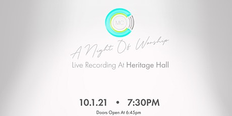A Night Of Worship with Community Church (Live Recording At Heritage Hall) tickets