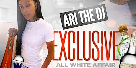 ARI THE DJ EXCLUSIVE ALL WHITE AFFAIR BIRTHDAY CELEBRATION tickets