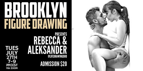Brooklyn Figure Drawing Tuesday Zoom Session  -  Rebecca and Aleksander tickets