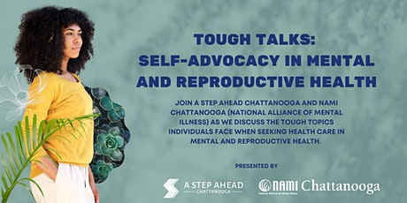 Tough Talks: Self-Advocacy in Mental and Reproductive Health tickets