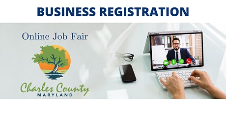 Charles County Online Job Fair - Business Registration tickets