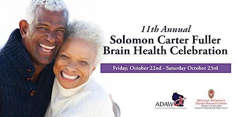 Solomon Carter Fuller Brain Health Celebration tickets