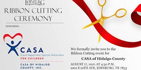 Ribbon Cutting for CASA of Hidalgo County tickets