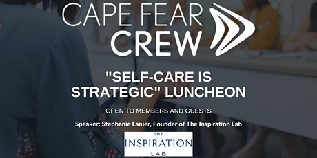 """""""Self-Care is Strategic"""" Luncheon tickets"""