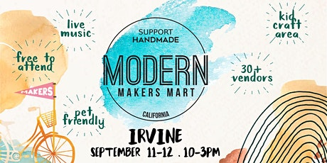 Modern Makers Mart  - Irvine tickets
