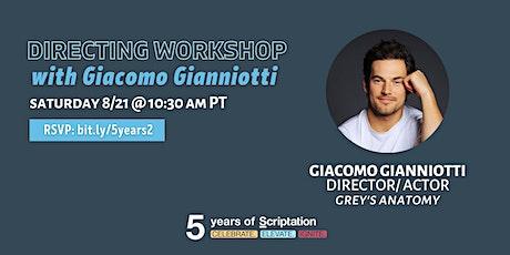 Scriptation Directing Workshop with Giacomo Gianniotti biglietti