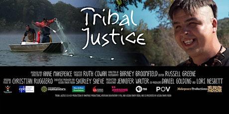 TRIBAL JUSTICE: A Virtual Film Screening tickets