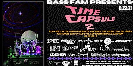 Bass Fam Present TIME CAPSUL 2 at Myth Nightclub | Sunday, 08.22.21 tickets