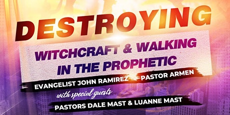Destroying Witchcraft & Walking In The Prophetic tickets
