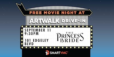 ArtWalk Drive-In : The Princess Bride tickets