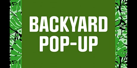 BACKYARD POP-UP tickets