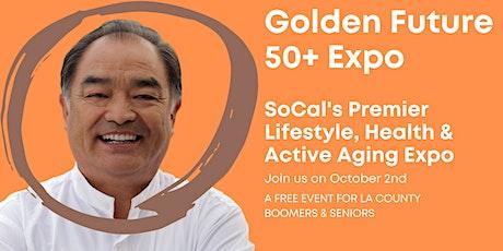 Golden Future 50+ Expo - LA North Edition tickets