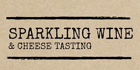 Sparkling Wine & Cheese Tasting tickets