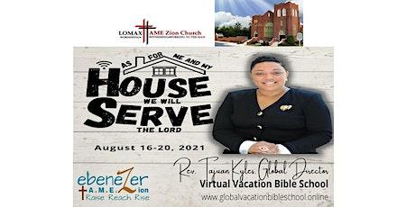 2021 Virtual Vacation Bible School - Lomax AMEZ / Ebenezer AMEZ Church tickets