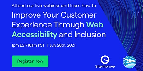 Improve Your Customer Experience Through Web Accessibility and Inclusion tickets