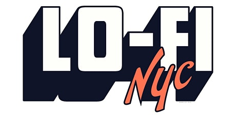 Lo-Fi NYC tickets