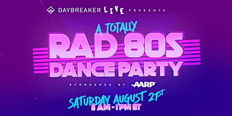 Daybreaker LIVE // A Totally Rad 80s Dance Party tickets