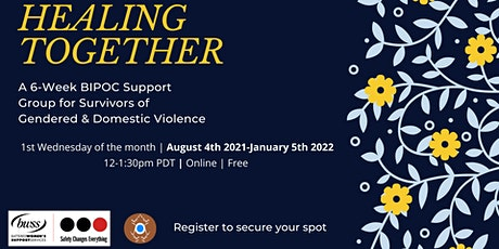 FREE| Healing Together: Support Group for Survivors of Domestic Violence tickets