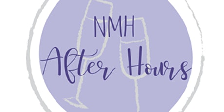 NMH After Hours -  Porter Kitchen & Deck tickets