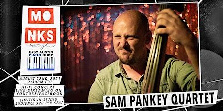 Sam Pankey Quartet - Livestream Concert w/In-Studio Audience tickets