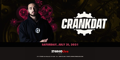 Crankdat - Stereo Live Dallas tickets