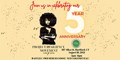 Project Resiliency Movement - 5 Year Anniversary Celebration tickets