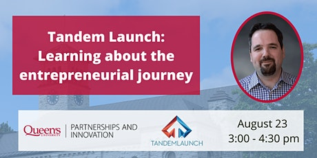 Tandem Launch: Learning about the entrepreneurial journey tickets