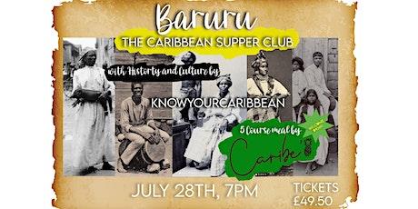 Baruru Supper Club tickets