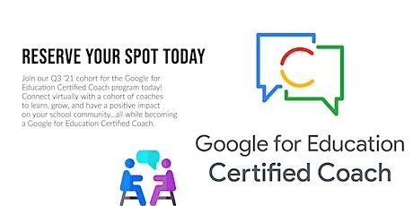 Google for Education Certified Coach Cohort ( Q3 '21) boletos
