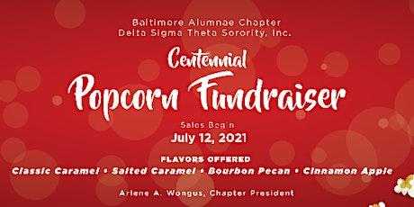 Baltimore Alumnae Chapter Centennial Spotlight: Popcorn Fundraiser tickets