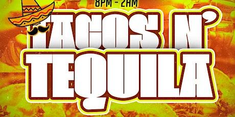 Tacos n'Tequila - Summer TakeDown Week tickets