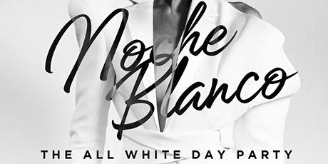 NOCHE BLANCA ALL WHITE AFFAIR tickets