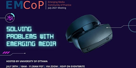 Emerging Media Community of Practice : July 2021 tickets