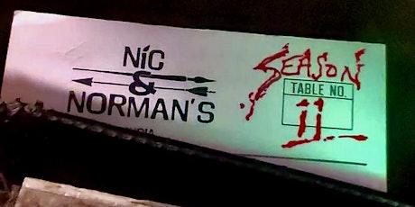 Nic & Norman's Senoia-October 3rd 2021-Episode 11.07 & 11.08 tickets