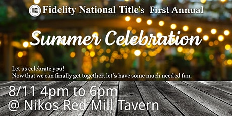 Fidelity National Title's 1st Annual Summer Celebration tickets