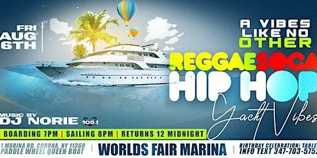 REGGAE/SOCA/HIP HOP YACHT PARTY #DJNORIE tickets