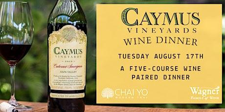 Caymus Vineyards Wine Dinner  at Chai Yo Modern Thai tickets