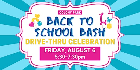 Colony Park Back to School Bash tickets