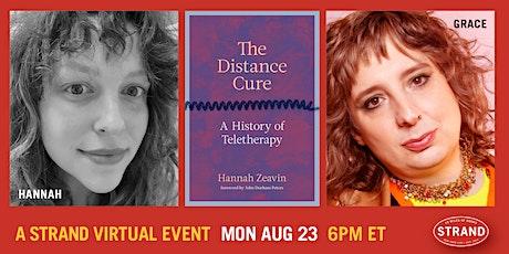 Hannah Zeavin + Grace Lavery: The Distance Cure tickets