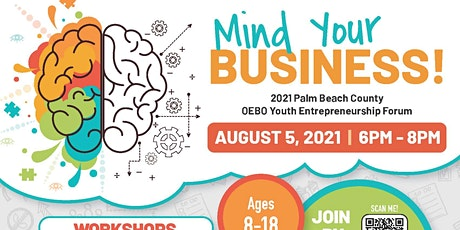 Mind Your Business 2021 Youth Entrepreneurship Forum Tickets